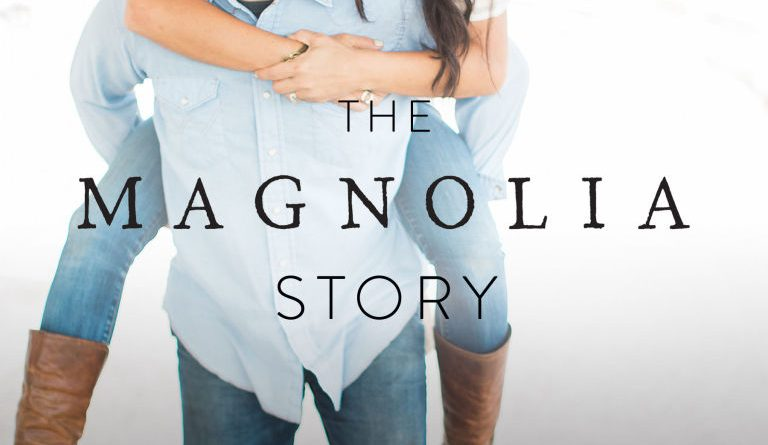 the-magnolia-story-by-chip-and-joanna-gaines-book-review-768x445